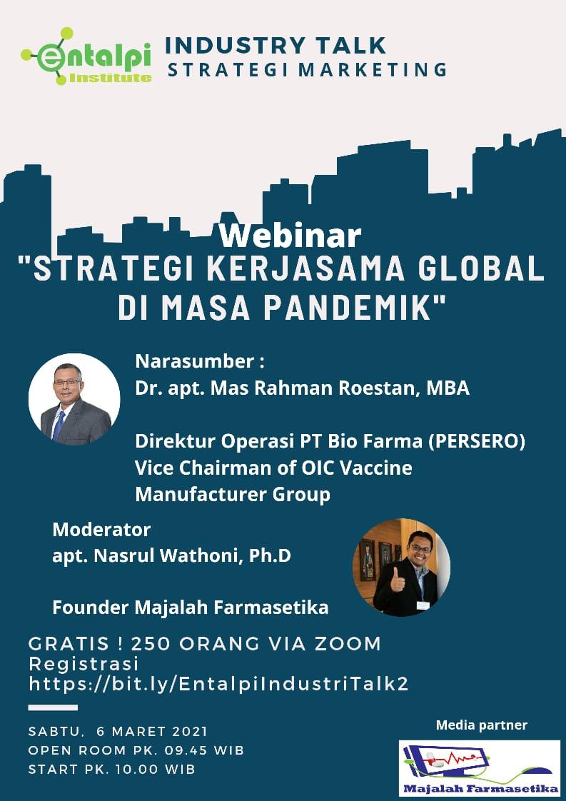 Industry Talk 2 : Strategi Kerja Sama Global Di Masa Pandemi
